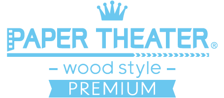 PAPER THEATER Wood Style Premium